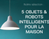 objets connectés robots électroménagers