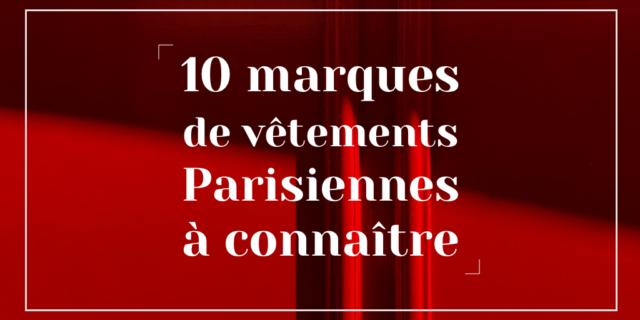 Marque vêtement français par des créatrices parisiennes