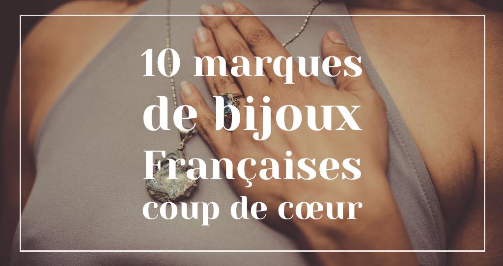 marques de bijoux françaises coup de coeur